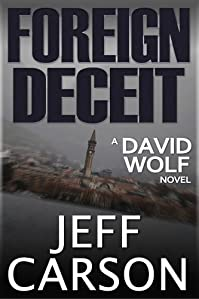 (FREE on 6/13) Foreign Deceit by Jeff Carson - http://eBooksHabit.com