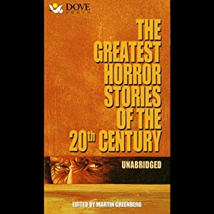 The Greatest Horror Stories of the 20th Century | [Robert Silverberg, Henry Kuttner]