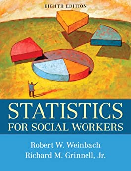Statistics for Social Workers (8th Edition)