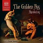 The Golden Ass Hörbuch von  Apuleius, E. J. Kenney - translator Gesprochen von: David Timson