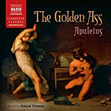 The Golden Ass Audiobook by  Apuleius, E. J. Kenney - translator Narrated by David Timson