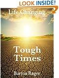 Tough Times (Life Changing Book 2)