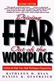 img - for Driving Fear Out of the Workplace: Creating the High-Trust, High-Performance Organization by Kathleen D. Ryan (1998-04-17) book / textbook / text book