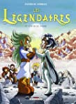 L�GENDAIRES (LES) T.05 : COEUR DU PASS�