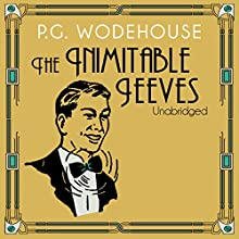 The Inimitable Jeeves Audiobook by P. G. Wodehouse Narrated by Jonathan Cecil