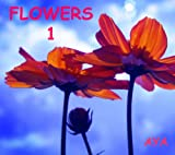 Children s Book: Flowers 1 (Amazing Pictures Of Flowers For Kids)(Beginner Readers eBook Series for age 2-6)