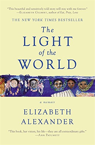 Download The Light of the World: A Memoir (Pulitzer Prize in Letters: Biography Finalist)