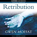 Retribution (       UNABRIDGED) by Gwen Moffat Narrated by Rowena Cooper