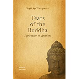 Tears of the Buddha: Spirituality & Emotions
