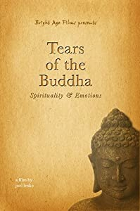 Tears of the Buddha: Spirituality & Emotions