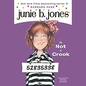 Junie B. Jones Is Not a Crook, Book 9 Audiobook