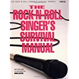"The Rock-N-Roll Singer's Survival Manualvon ""Mark Baxter"""