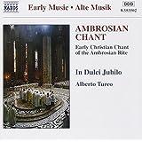 Ambrosian Chant (Frühe christliche Gesänge des ambrosianischen Ritus)