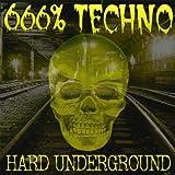 echange, troc Compilation - 666% Techno-Hard Underground