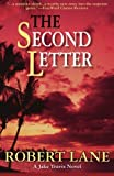 The Second Letter by Robert Lane