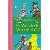 The Wonderful Wizard of Oz: Oxford Children's Classicsby Robert Blaisdell