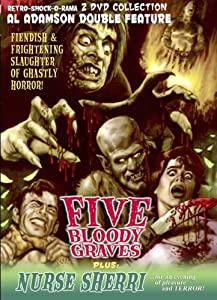 Five Bloody Graves/Nurse Sherri 2-DVD Grindhouse Edition