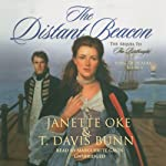 The Distant Beacon: Song of Acadia, Book 4 (       UNABRIDGED) by Janette Oke, T. Davis Bunn Narrated by Marguerite Gavin
