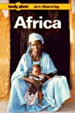 Lonely Planet Africa (Lonely Planet on a Shoestring Series) (0864421273) by Crowther, Geoff