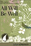 All Will Be Well (30 Days with a Great Spiritual Teacher) (1594711518) by Julian of Norwich