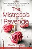 The Mistress's Revenge: A Novel