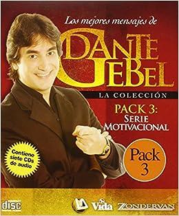 Serie Motivacional: Los mejores mensajes de Dante Gebel