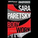 Body Work: A V. I. Warshawski Novel   Sara Paretsky
