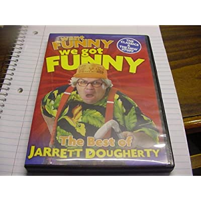 DVD of The BEST Of Jarrett Dougherty WANT FUNNY WE GOT FUNNY Form The