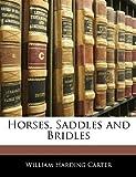 Horses, Saddles and Bridles