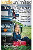 Fried Chicken and Gravy (Young adult and adult Christian Romance)
