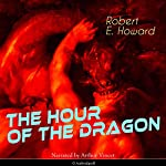 The Hour of the Dragon   Robert E. Howard