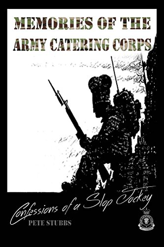 confessions-of-a-slop-jockey-memories-of-the-army-catering-corps