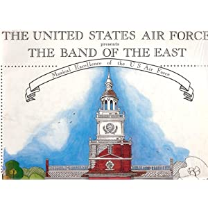 The United States Air Force presents The Band of The East Musical Excellence of the U S Air Force (1988-Trenton, NJ) (Vinyl)