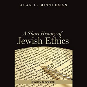 A Short History of Jewish Ethics Audiobook