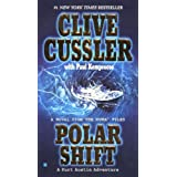 Polar Shift (The Numa Files) ~ Clive Cussler