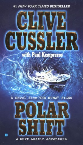 Polar Shift by Clive Cussler with Paul Kemprecos