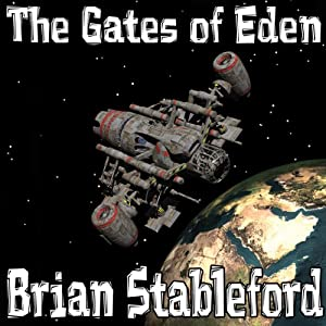 The Gates of Eden | [Brian M. Stableford]
