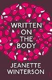 Jeanette Winterson Written On The Body