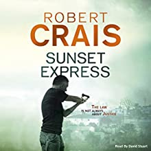 Sunset Express (       UNABRIDGED) by Robert Crais Narrated by David Stuart