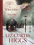 A Wreath of Snow: A Victorian Christm...