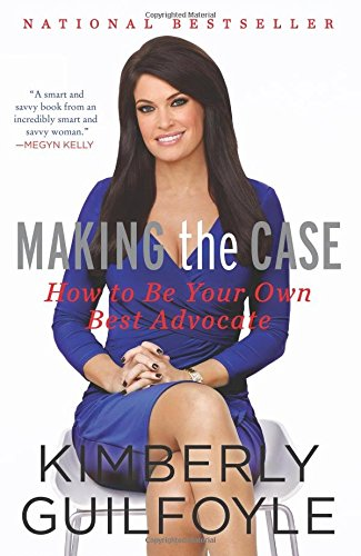 Making the Case: How to Be Your Own Best Advocate (And The Good News Is compare prices)