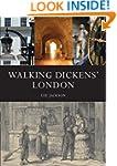 Walking Dickens' London (Shire General)