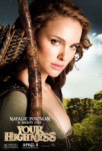 natalie portman your highness pictures. natalie portman your highness trailer. Your Highness Poster Movie B