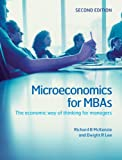 Microeconomics for MBAs: The Economic Way of Thinking for Managers