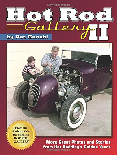 hot-rod-gallery-ii-more-great-photos-and-stories-from-hot-roddings-golden-years