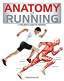 img - for Anatomy of Running: A Trainer's Guide to Running book / textbook / text book