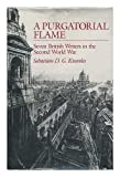 img - for A Purgatorial Flame: Seven British Writers in the Second World War book / textbook / text book