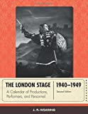 img - for The London Stage 1940-1949: A Calendar of Productions, Performers, and Personnel book / textbook / text book