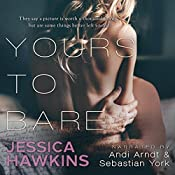 Yours to Bare | [Jessica Hawkins]