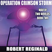 Operation Crimson Storm: War of Two Worlds, Book 2 | Robert Reginald